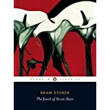 The Jewel of Seven Stars (Penguin Classics)by Bram Stoker