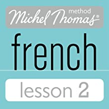 Michel Thomas Beginner French Lesson 2 Audiobook by Michel Thomas Narrated by Michel Thomas