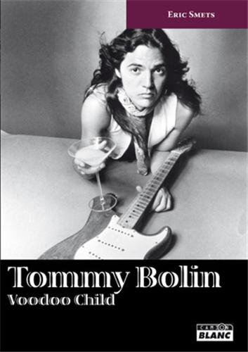 TOMMY BOLIN Voodoo Child