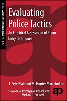 Evaluating Police Tactics An Empirical Assessment Of Room