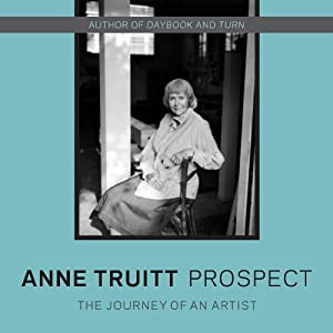 Prospect: The Journal of an Artist | [Anne Truitt]
