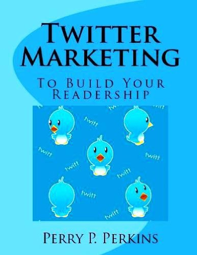 Twitter Marketing to Build Your Readership
