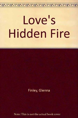 Title: Loves Hidden Fire