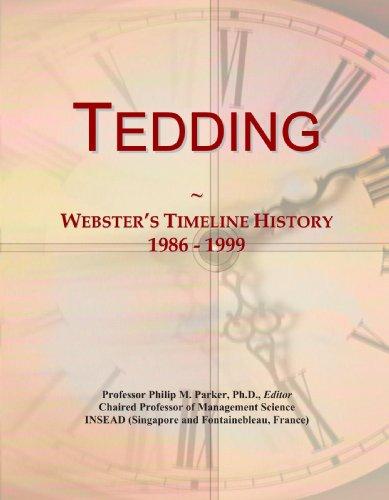 Tedding: Webster's Timeline History, 1986 - 1999
