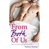 From Both of Us (Threesome with my Best Friend) (The Goodnight Kiss Book 3) ~ Mallory Sterling