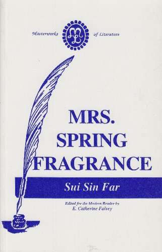 Mrs. Spring Fragrance (Masterworks of Literature)