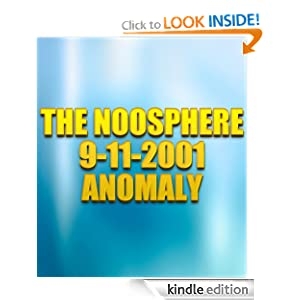 The Noosphere 9-11-2001 Anomaly (Best of The Heavy Stuff)