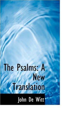 The Psalms: A New Translation