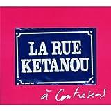 echange, troc La Rue Kétanou - A contre sens