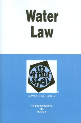 Water Law in a Nutshell (Nuntshell Series)