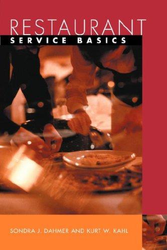 Restaurant Service Basics: Wiley Restaurant Basics Series