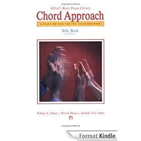 Alfred's Basic Piano Library Chord Approach: A Piano Method for the Later Beginner, Solo Book, Level 1