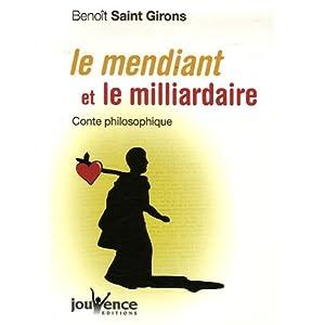 Le mendiant et le milliardaire : Conte philosophique