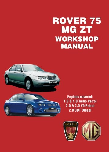 Rover 75 & MG ZT Workshop Manual (Workshop Manuals)