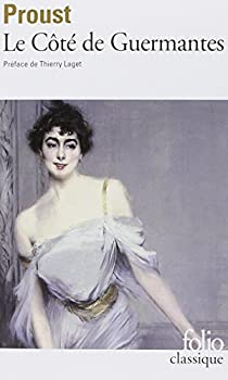 A la recherche du temps perdu, tome 3 : Le Côté de Guermantes par Proust