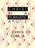 Christ in a Pluralistic Age: