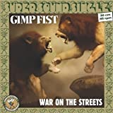 Gimp Fist War On The Streets [VINYL]