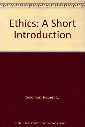 Ethics: A Short Introduction