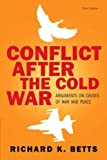 img - for Conflict After Cold War: Arguments on Causes of War and Peace (3rd Edition) book / textbook / text book