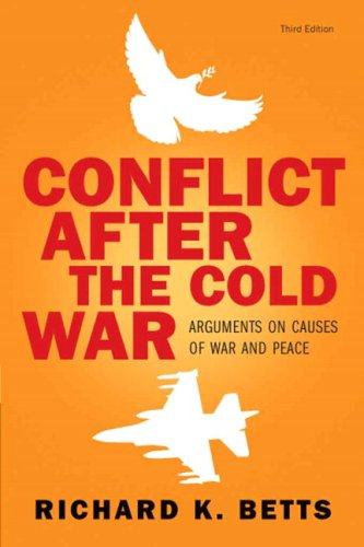 Conflict After Cold War: Arguments on Causes of War and...
