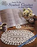 Learn to do symbol crochet in just one day (088195814X) by Leinhauser, Jean