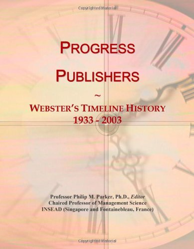 Progress Publishers: Webster'S Timeline History, 1933 - 2003