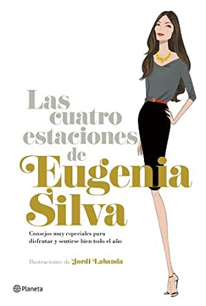 Amazon.com: Las cuatro estaciones de Eugenia Silva: Consejos muy