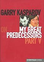 Garry Kasparov on My Great Predecessors Part 5