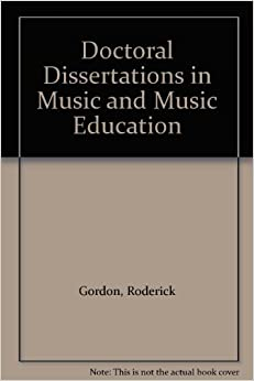 music dissertations progress Get this from a library institutional directory of approved music education dissertations in progress [council for research in music education.