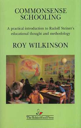 Commonsense Schooling, Wilkinson, Roy