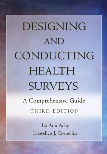 Designing and Conducting Health Surveys: A Comprehensive...