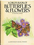 Child's Book of Butterflies and Flowers (0246115505) by Chinery, Michael