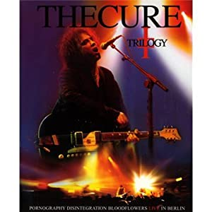 The Cure: Trilogy, Live In Berlin [Blu-ray]