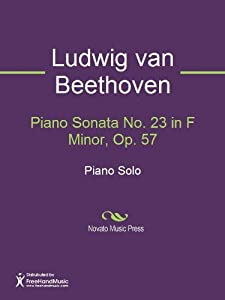 Piano Sonata No 23 In F Minor Op 57 Sheet Music from FreeHand Music