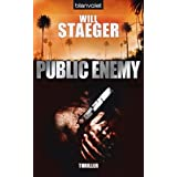 "Public Enemy: Thrillervon ""Will Staeger"""