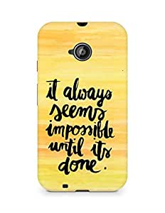 AMEZ it always seems impossible untill its done Back Cover For Motorola Moto E2