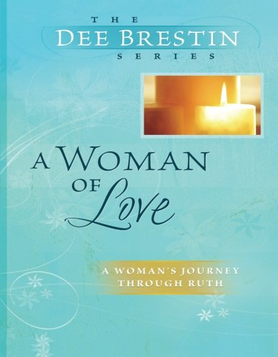 A Woman of Love (Dee Brestin's Series) (Jenson Online Inc compare prices)