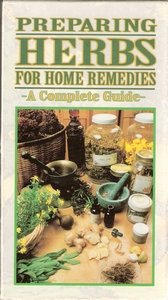 Preparing Herbs for Home Remedies [Import]