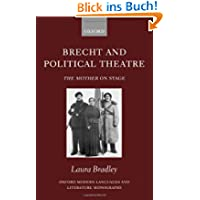 Brecht and Political Theatre: The Mother on Stage (Oxford Modern Languages & Literature Monographs)