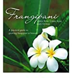 img - for Frangipani: A Practical Guide to Growing Frangipani at Home (Hardback) - Common book / textbook / text book