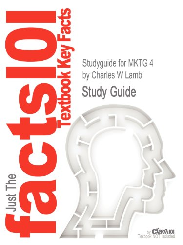 Studyguide for MKTG 4 by Charles W Lamb, ISBN 9780538468244