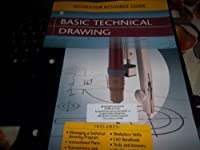 Basic Technical Drawing, Instructor Resource Guide download ebook