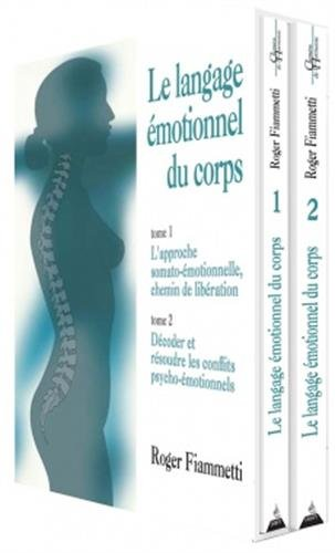 le-langage-emotionnel-du-corps-coffret-en-2-volume-lapproche-somato-emotionnelle-chemin-de-liberatio
