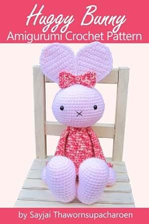Amigurumi Care Instructions : Amazon.com: Huggy Bunny Amigurumi Crochet Pattern (Big ...