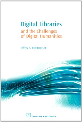 Digital Libraries And The Challenges Of Digital Humanities (Chandos Information Professional Series)