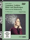 Gedanken, Gefühle, Bilder und Handlungen - DVD - Neues aus der Hirnforschung