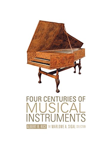 four-centuries-of-musical-instruments-the-marlowe-a-sigal-collection