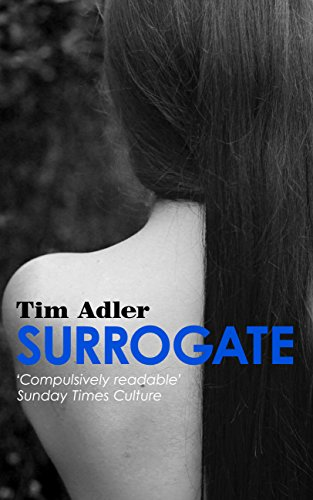 ebook: Surrogate - Tim Adler #2: A Psychological Thriller (B00LKRXK7W)