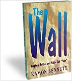 The Wall: Prophecy, Politics and Middle East 'Peace'