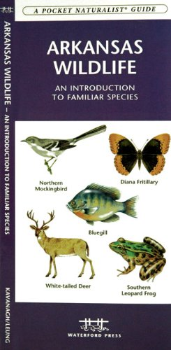 Arkansas Wildlife: An Introduction to Familiar Species (State Nature Guides)